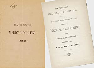 DARTMOUTH MEDICAL COLLEGE New Hampshire Medical Institution Eighty-Sixth Course of Lectures: ...