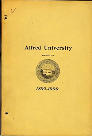 ANNUAL OF ALFRED UNIVERSITY (1899) For the College Year 1899-1900: Unknown