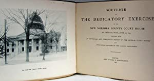 SOUVENIR OF THE DEDICATORY EXERCISES AT THE NEW NORFOLK COUNTY COURT HOUSE AT DEDHAM, MASS., JUNE ...