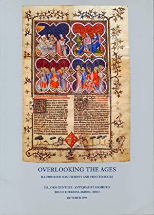 OVERLOOKING THE AGES, ILLUMINATED MANUSCRIPTS AND PRINTED BOOKS: Gunther, Jorn