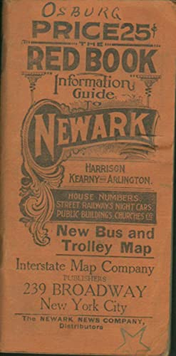 RED BOOK INFORMATION GUIDE TO NEWARK, HARRISON, KEARNY & ARLINGTON: Interstate Map Company