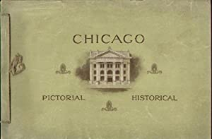 CHICAGO HISTORICAL PICTORIAL (1902): Chicago National Bank