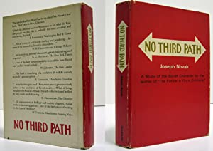 NO THIRD PATH (INSCRIBED COPY): Novak, Joseph (Jerzy