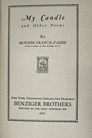 MY CANDLE AND OTHER POEMS (INSCRIBED COPY): D'Assisi, Mother Francis
