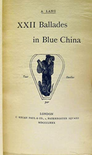 XXII BALLADES IN BLUE CHINA: Lang, A.