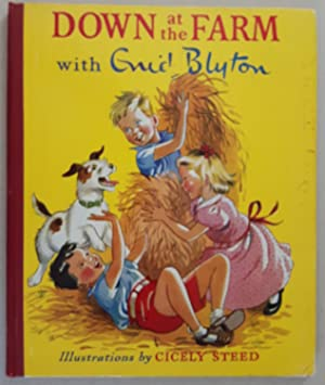 Down at the Farm with Enid Blyton