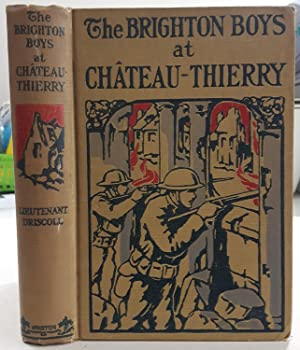 The Brighton Boys at Chateau-Thierry