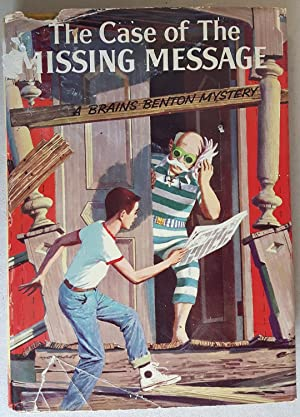 Brains Benton #1: The Case of the Missing Message