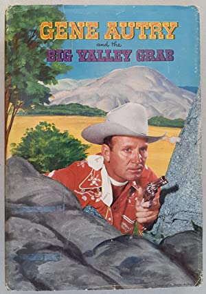 Gene Autry and the Big Valley Grab