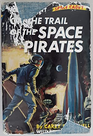 Tom Corbett Space Cadet #3: On the Trail of the Space Pirates