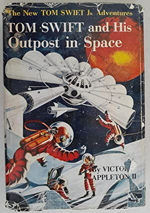 TS #6: Tom Swift and His Outpost in Space