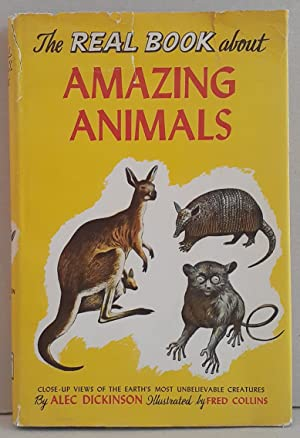 The Real Book about Amazing Animals