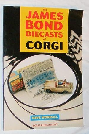 The James Bond Diecasts of Corgi: James Worrall