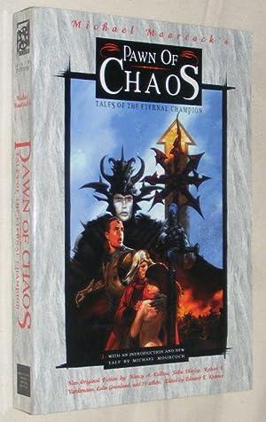 Pawn of Chaos: Tales of the Eternal: Edward E Kramer