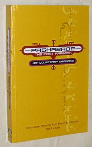 Pashazade: the First Arabesk: Jon Courtenay Grimwood