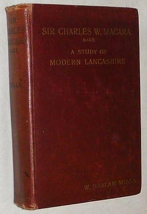 Sir Charles W Macara, Bart: a study: William Haslam Mills