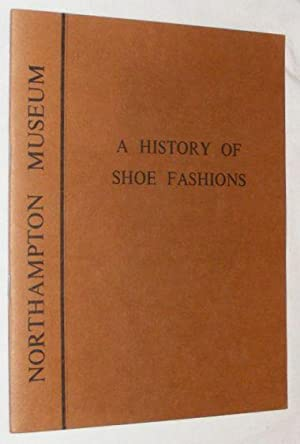 A History of Shoe Fashions: Northampton Museum