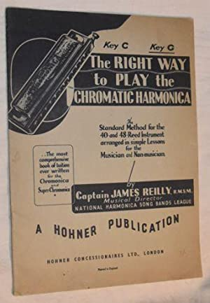 The Right Way to Play Chromatic Harmonica: James Reilly