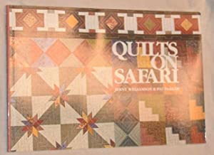 Quilts on Safari: Jenny Williamson; Pat