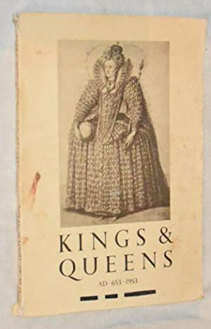 Kings and Queens AD 653 - 1953: Royal Academy