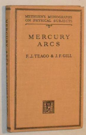 Mercury arcs: F J Teago;