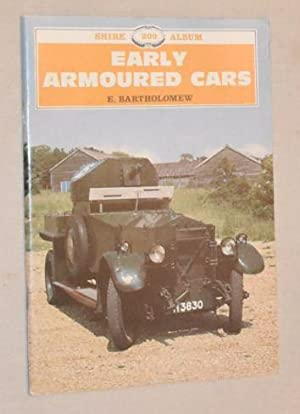 Early Armoured Cars (Shire Album 209)