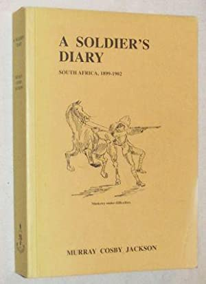 A Soldier's Diary: South Africa, 1899-1902