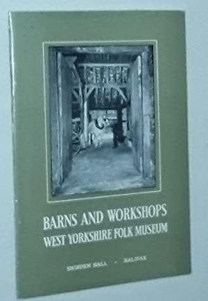 Barns and Workshops, West Yorkshire Folk Museum