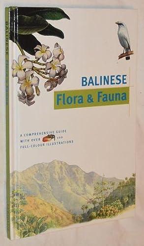 Balinese Flora & Fauna (Discover Indonesia series): Julian Dawson