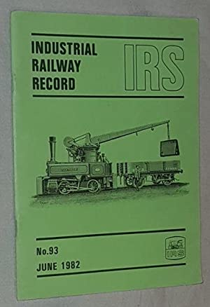 Industrial Railway Record No.93, June 1982