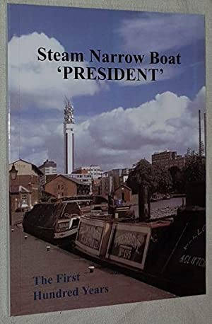 Steam Narrow Boat 'President': the first hundred years