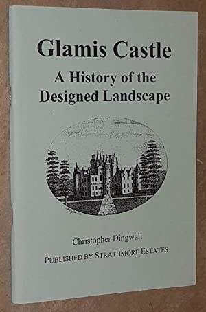Glamis Castle: a history of the designed landscape