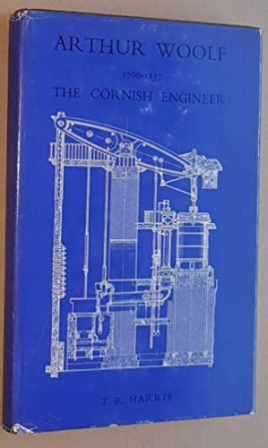 Arthur Woolf the Cornish Engineer 1766-1837