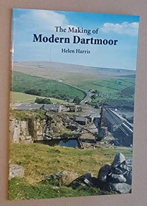 The Making of Modern Dartmoor
