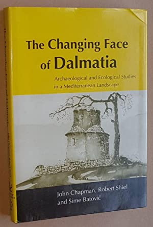 The Changing Face of Dalmatia: Archaeological and Ecological Studies in a Mediterranean Landscape...