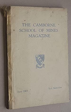 The Camborne School of Mines Magazine Volume 65, June 1965