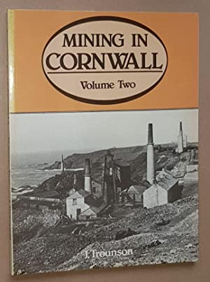 Mining in Cornwall 1850-1960 Volume Two