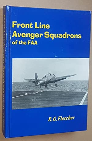 Front Line Avenger Squadrons of the FAA
