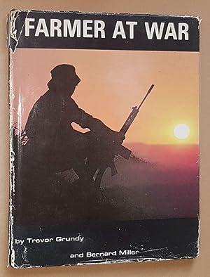 The Farmer at War: Trevor Grundy; Bernard