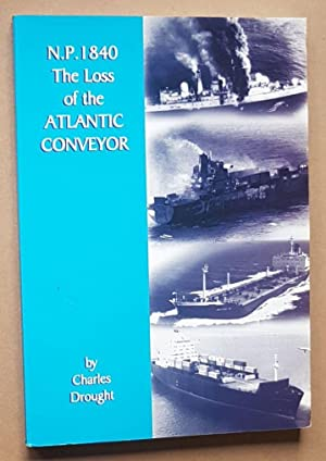 N.P.1840 The Loss of the 'Atlantic Conveyor'