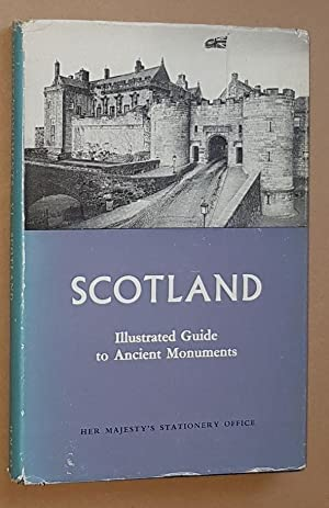 Illustrated Guide to Ancient Monuments Volume VI: Scotland
