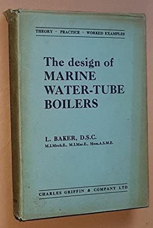 The Design of Marine Water-tube Boilers