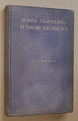 Marine Engineering in Theory and Practice: vol.I. Elementary (Reissue with Appendix)