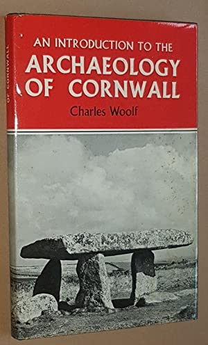 An Introduction to the Archaeology of Cornwall