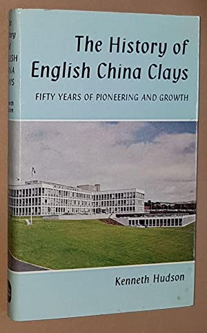 The History of English China Clays: fifty years of pioneering and growth