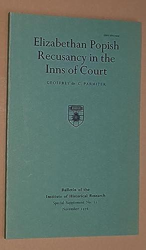 Elizabethan Popish Recusancy in the Inns of: Geoffrey de C