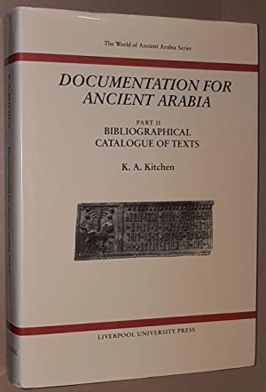 Documentation for Ancient Arabia Part II: Bibliographical Catalogue of Texts (The World of Ancien...