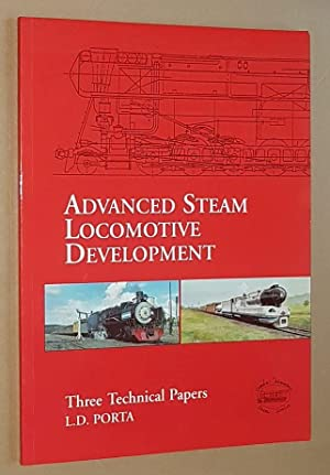Advanced Steam Locomotive Development: three technical papers