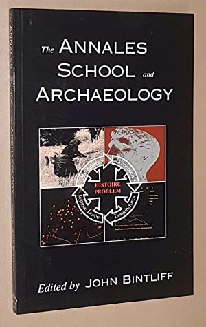 The Annales School of Archaeology