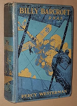 Billy Barcroft R.N.A.S. A story of the Great War